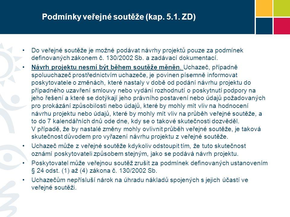 Podmínky veřejné soutěže (kap. 5.1.