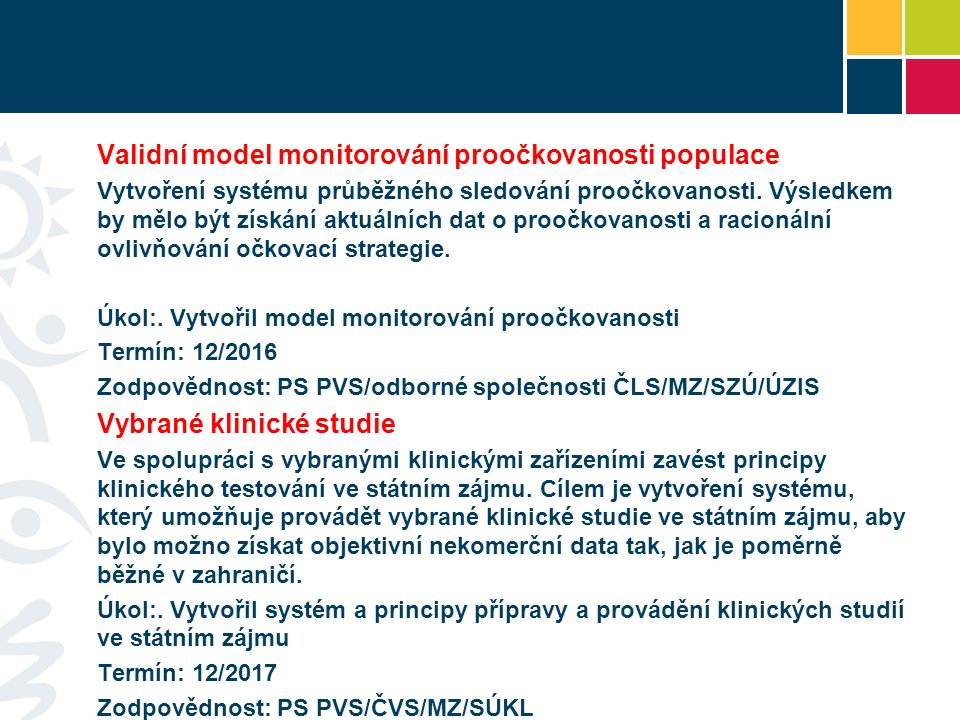 Validní model monitorování proočkovanosti populace Vytvoření systému průběžného sledování proočkovanosti.