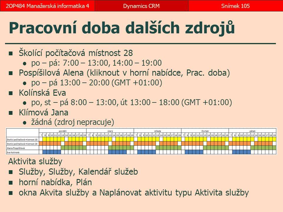 Pracovní doba dalších zdrojů Školící počítačová místnost 28 po – pá: 7:00 – 13:00, 14:00 – 19:00 Pospíšilová Alena (kliknout v horní nabídce, Prac.