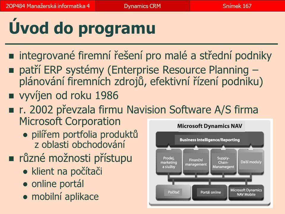 Úvod do programu integrované firemní řešení pro malé a střední podniky patří ERP systémy (Enterprise Resource Planning – plánování firemních zdrojů, efektivní řízení podniku) vyvíjen od roku 1986 r.