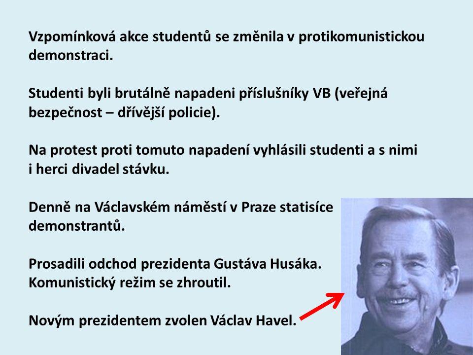 Vzpomínková akce studentů se změnila v protikomunistickou demonstraci. Studenti byli brutálně napadeni příslušníky VB (veřejná bezpečnost – dřívější p