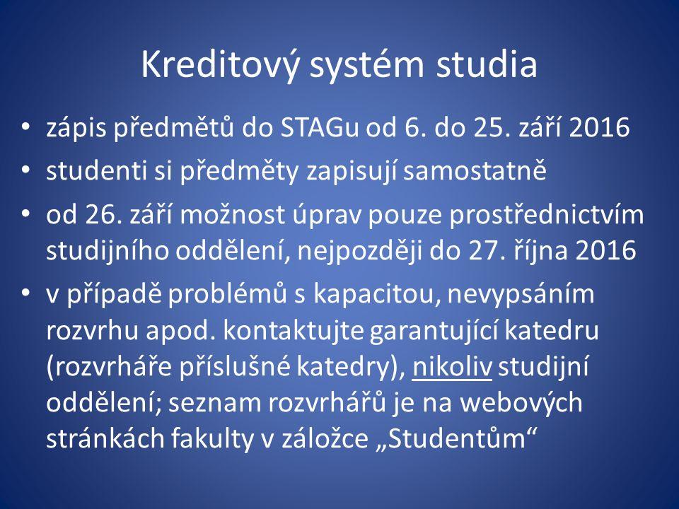 Kreditový systém studia zápis předmětů do STAGu od 6.