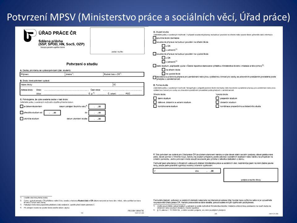 Potvrzení MPSV (Ministerstvo práce a sociálních věcí, Úřad práce)