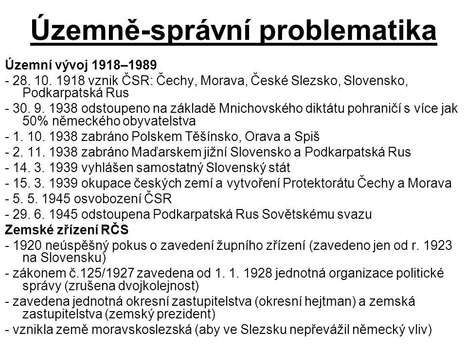 Územně-správní problematika Územní vývoj 1918–1989 - 28.