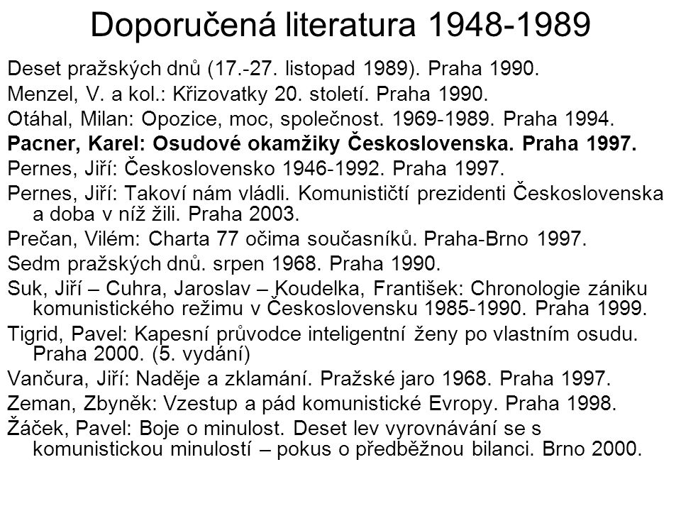 Doporučená literatura 1948-1989 Deset pražských dnů (17.-27.
