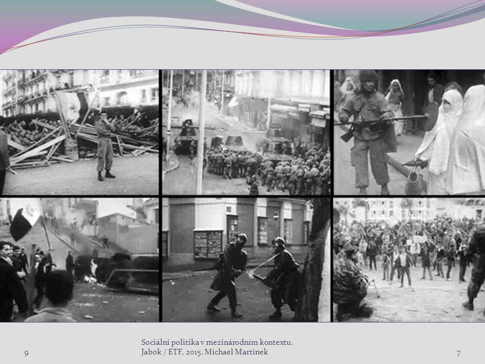 9 Sociální politika v mezinárodním kontextu. Jabok / ETF, 2015. Michael Martinek18