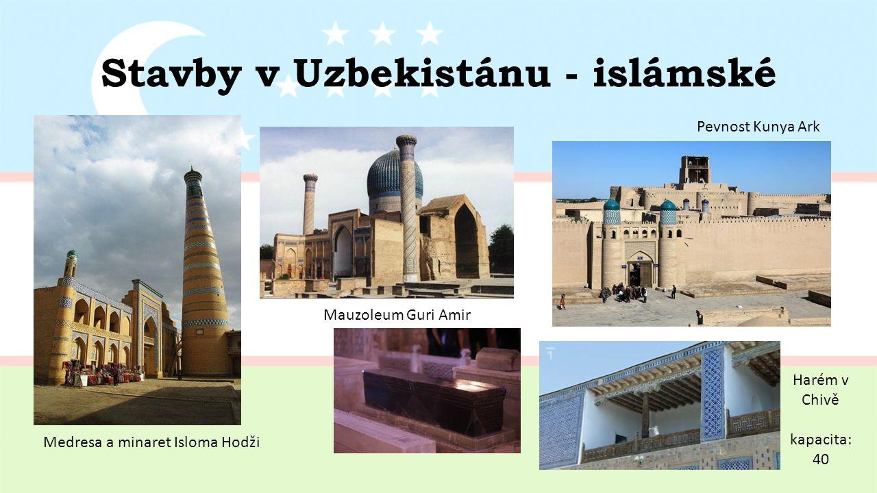 Stavby v Uzbekistánu - islámské Mauzoleum Guri Amir Medresa a minaret Isloma Hodži Pevnost Kunya Ark Harém v Chivě kapacita: 40
