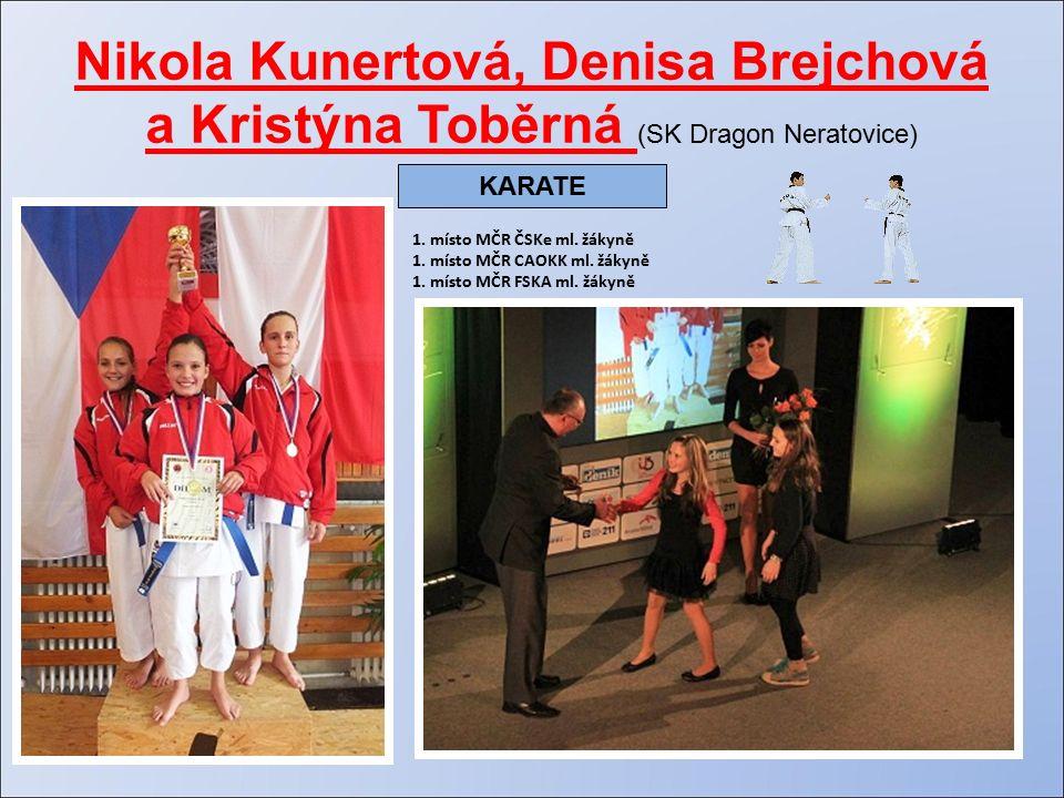 Nikola Kunertová, Denisa Brejchová a Kristýna Toběrná (SK Dragon Neratovice) 1.