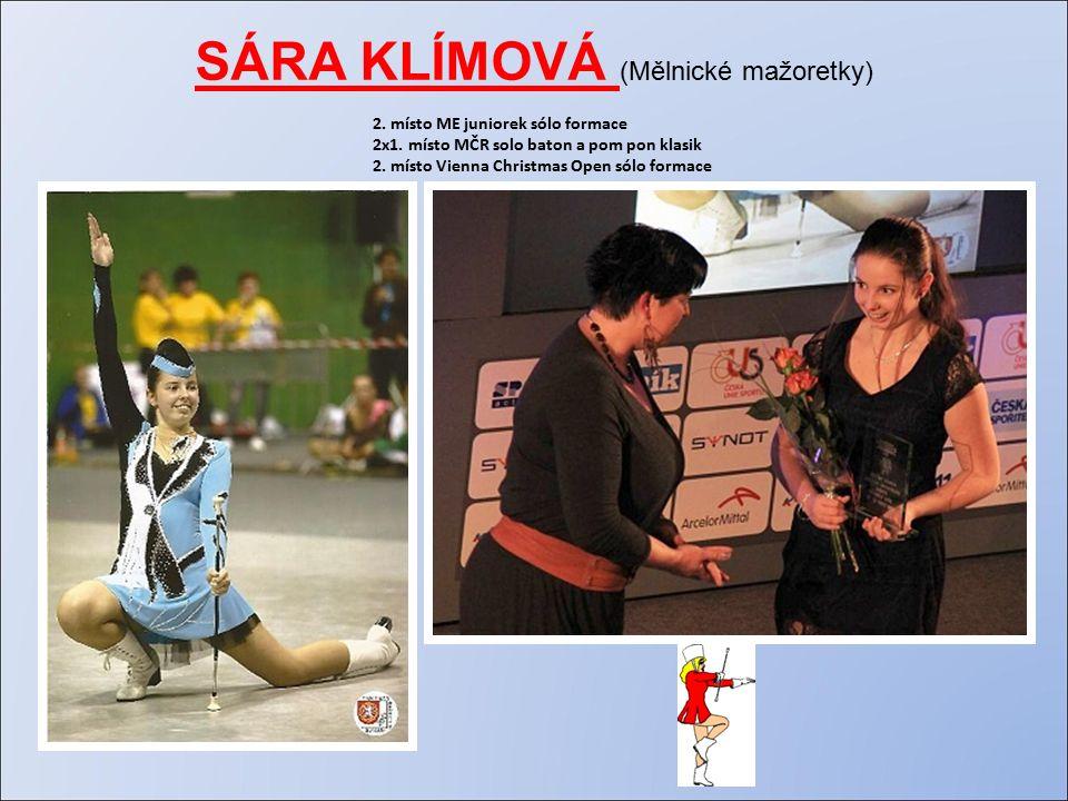 SÁRA KLÍMOVÁ (Mělnické mažoretky) 2. místo ME juniorek sólo formace 2x1.