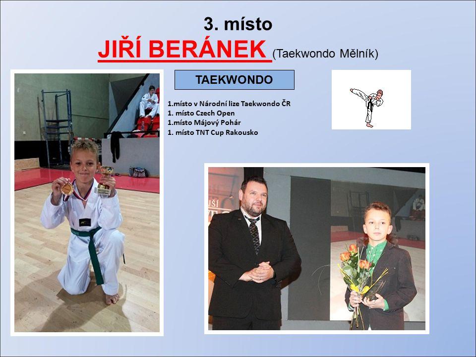 3. místo JIŘÍ BERÁNEK (Taekwondo Mělník) 1.místo v Národní lize Taekwondo ČR 1.
