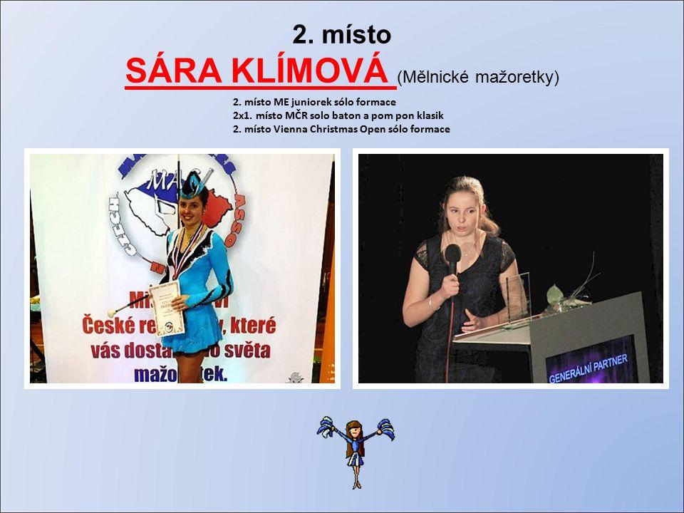 2. místo SÁRA KLÍMOVÁ (Mělnické mažoretky) 2. místo ME juniorek sólo formace 2x1.