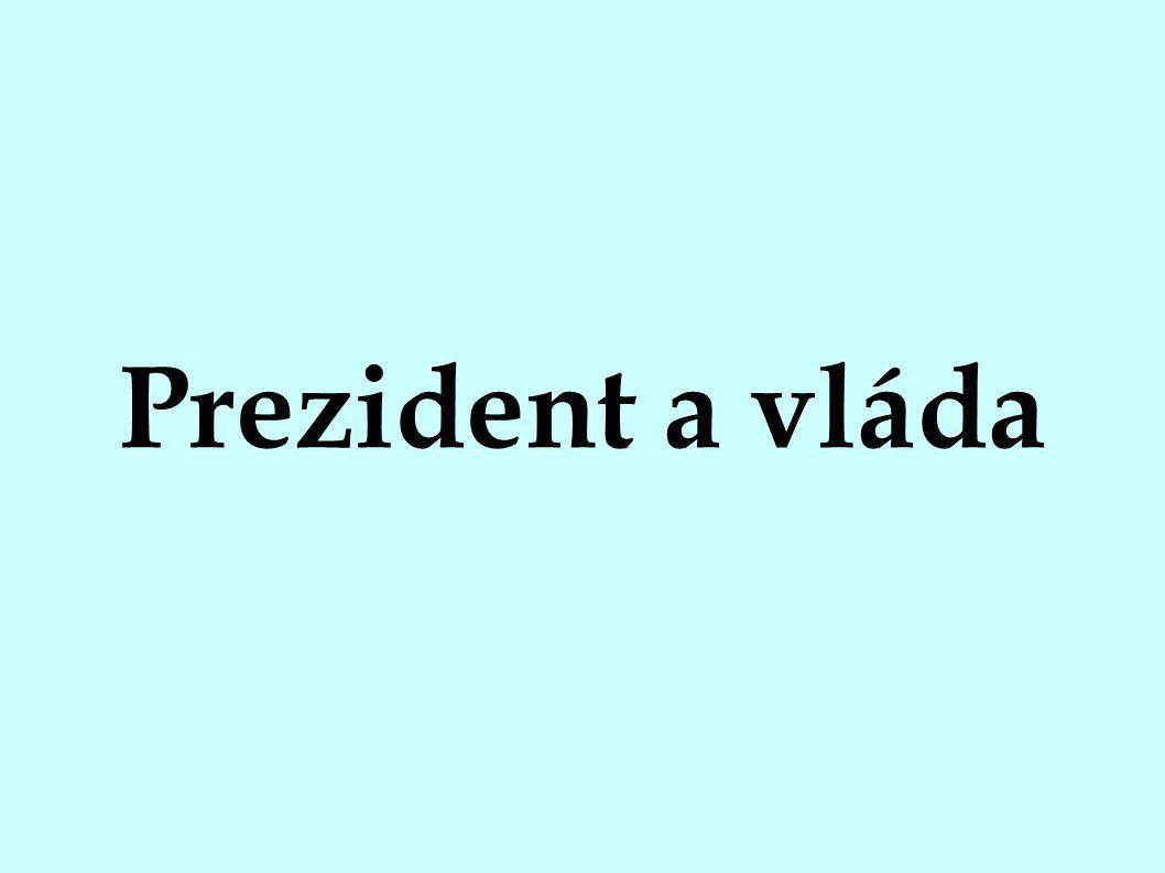 Prezident a vláda