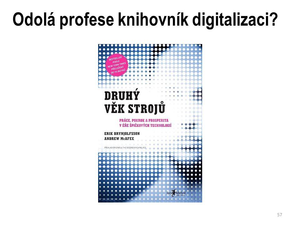 Odolá profese knihovník digitalizaci 57
