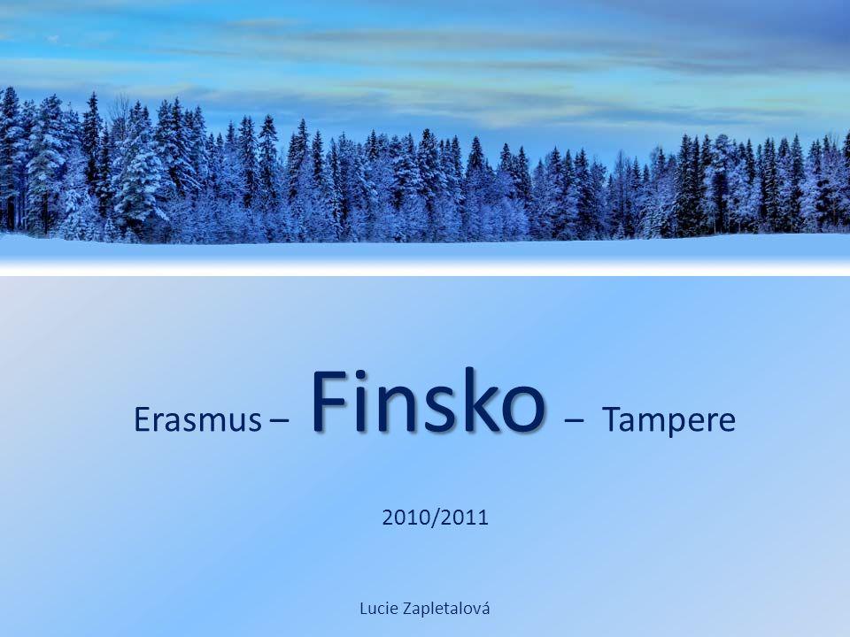 Finsko Erasmus – Finsko – Tampere 2010/2011 Lucie Zapletalová
