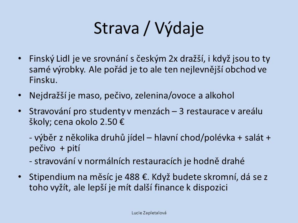 Strava / Výdaje Finský Lidl je ve srovnání s českým 2x dražší, i když jsou to ty samé výrobky.