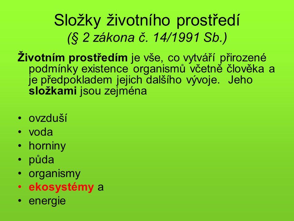 Složky životního prostředí (§ 2 zákona č.