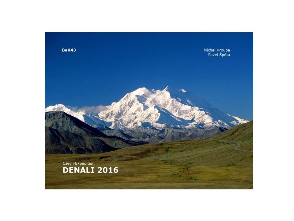 Kam jedem, co tam budem dělat.Denali (dříve Mount McKinley) je nejvyšší hora Severní Ameriky.