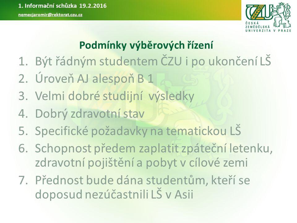 Logistika výjezdů 1.Zpáteční letenku z Prahy do cílové destinace si hradí student.