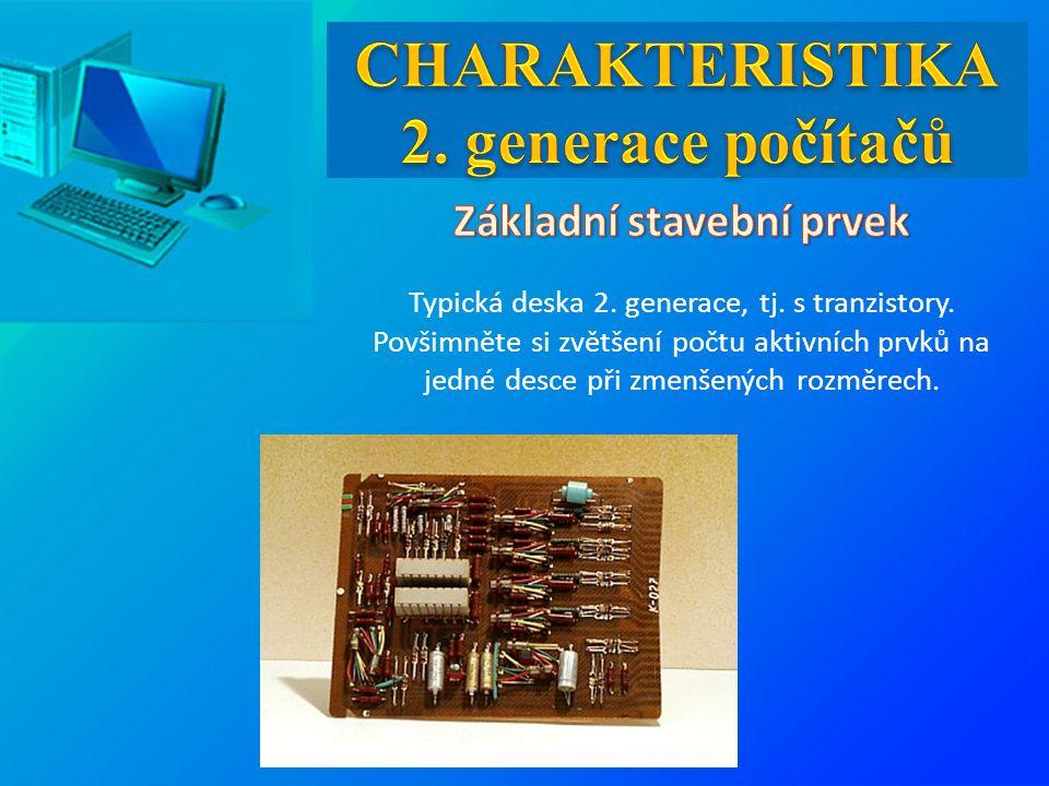 Typická deska 2. generace, tj. s tranzistory. Povšimněte si zvětšení počtu aktivních prvků na jedné desce při zmenšených rozměrech.