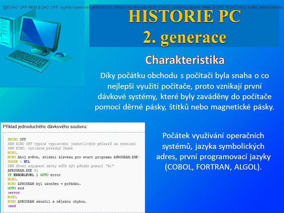Díky počátku obchodu s počítači byla snaha o co nejlepší využití počítače, proto vznikají první dávkové systémy, které byly zaváděny do počítače pomoc