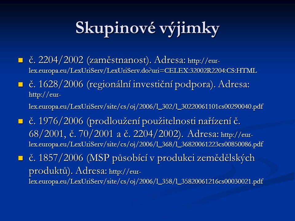 Skupinové výjimky č. 2204/2002 (zaměstnanost).