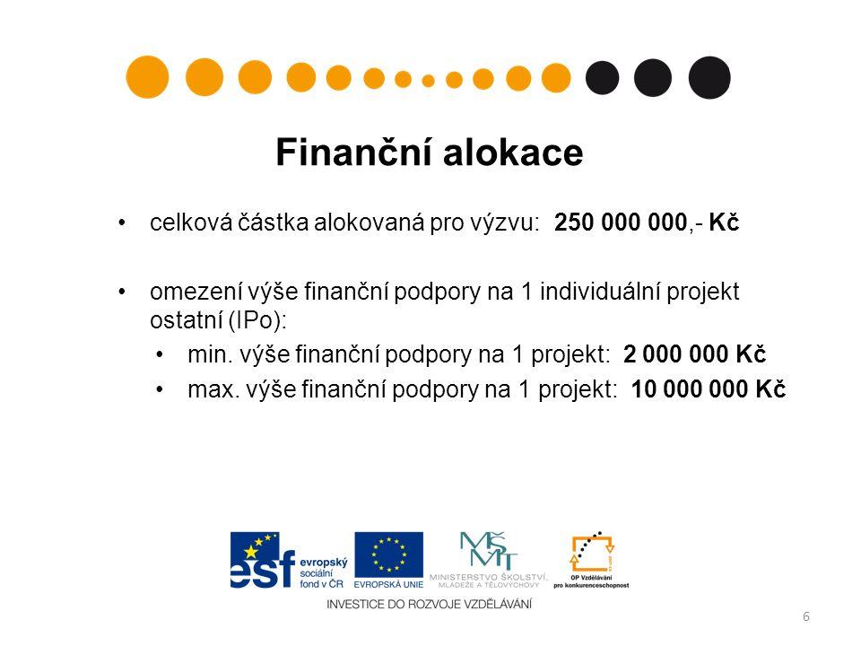 Finanční alokace celková částka alokovaná pro výzvu: 250 000 000,- Kč omezení výše finanční podpory na 1 individuální projekt ostatní (IPo): min. výše