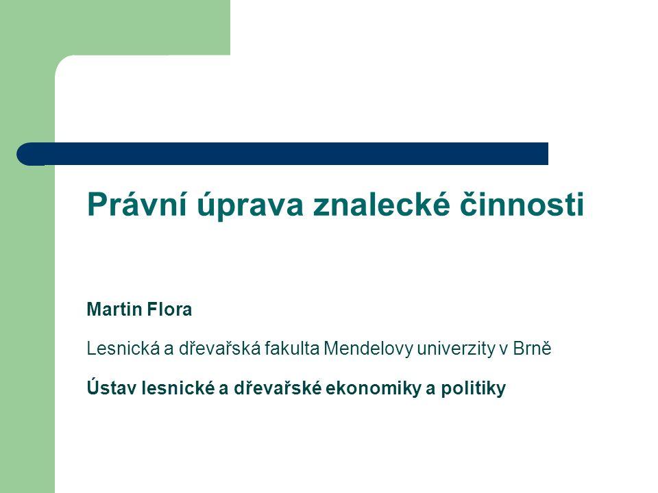 Právní aspekty znalecké činnosti Vymezení znaleckého úkolu Rozsudek ze dne 5.12.2013 sp.