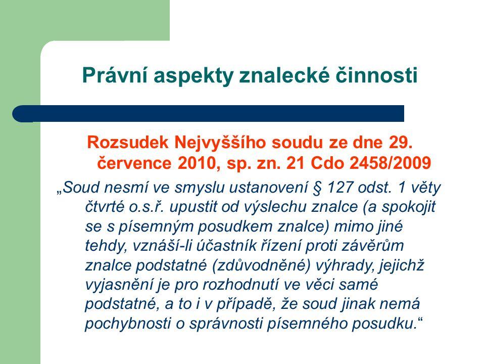 Právní aspekty znalecké činnosti Rozsudek Nejvyššího soudu ze dne 29.