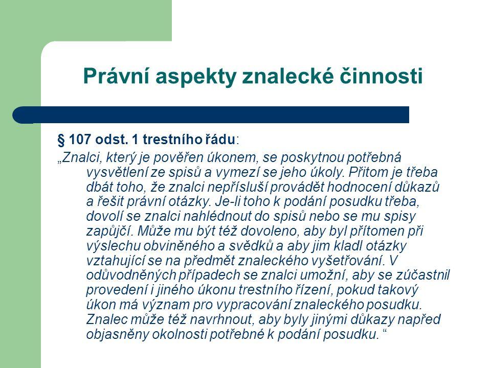 Právní aspekty znalecké činnosti § 107 odst.