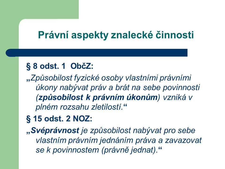 Právní aspekty znalecké činnosti § 8 odst.