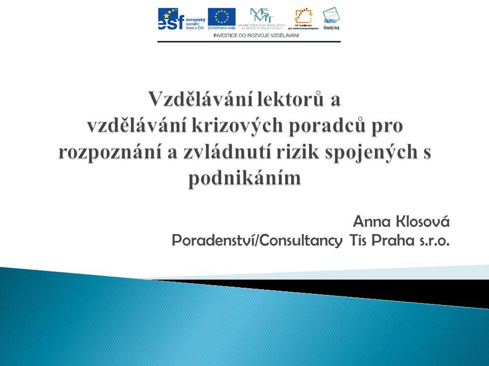 Anna Klosová Poradenství/Consultancy Tis Praha s.r.o.