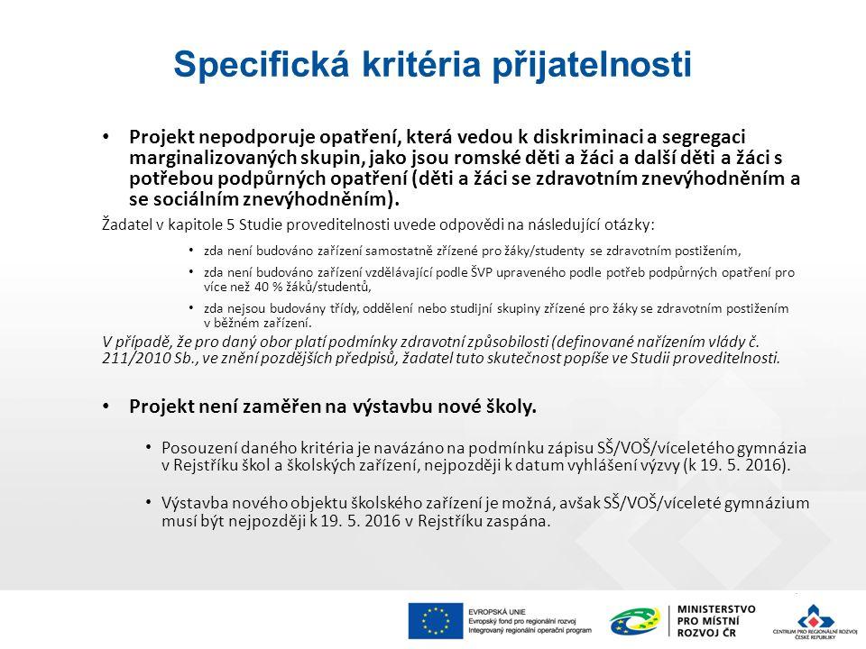 Projekt nepodporuje opatření, která vedou k diskriminaci a segregaci marginalizovaných skupin, jako jsou romské děti a žáci a další děti a žáci s potřebou podpůrných opatření (děti a žáci se zdravotním znevýhodněním a se sociálním znevýhodněním).
