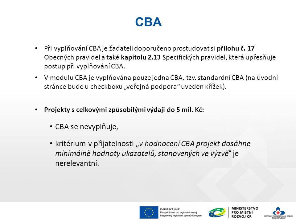 Při vyplňování CBA je žadateli doporučeno prostudovat si přílohu č.