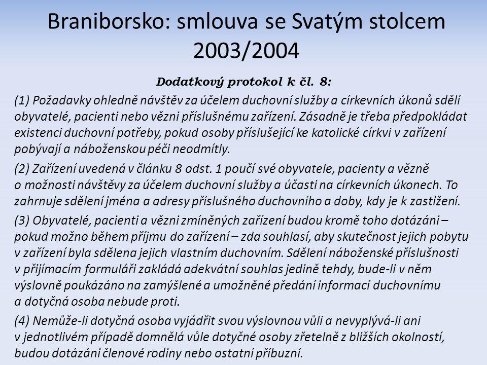 Slovensko: smlouva se Svatým stolcem 2000 a s dalšími církvemi 2002 Článok 16 1.