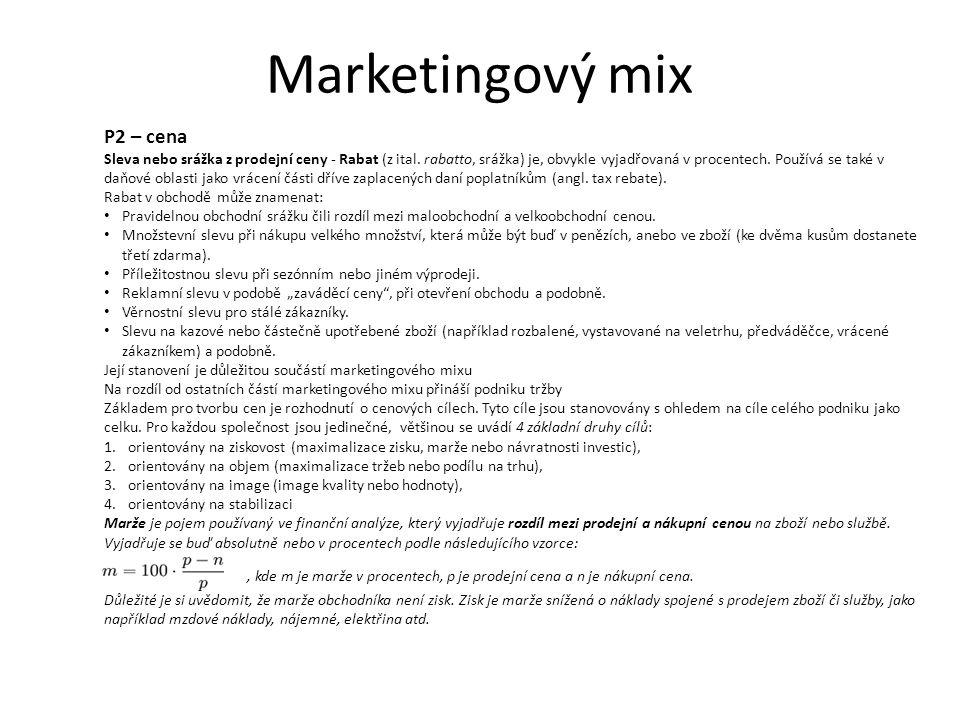 Marketingový mix P2 – cena Sleva nebo srážka z prodejní ceny - Rabat (z ital.