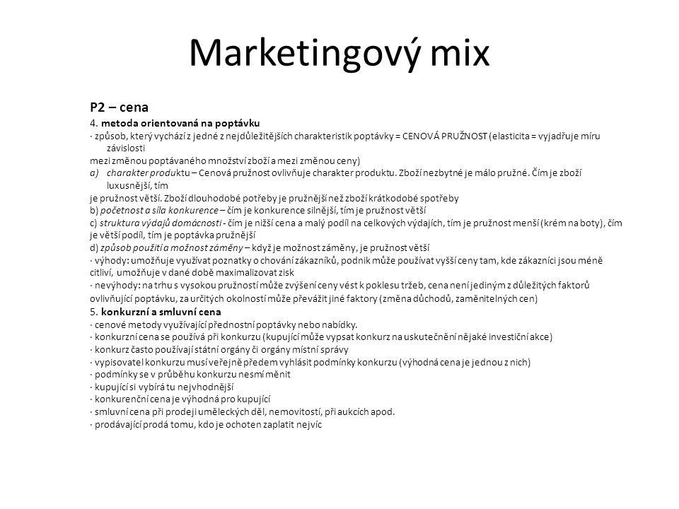 Marketingový mix P2 – cena Srážky a slevy z ceny, dílčí techniky tvorby ceny Ať je základní cena stanovena jakoukoli metodou, vždy platí, že psychologický efekt srážek a slev je velmi významný – poptávka výrazně vzroste.
