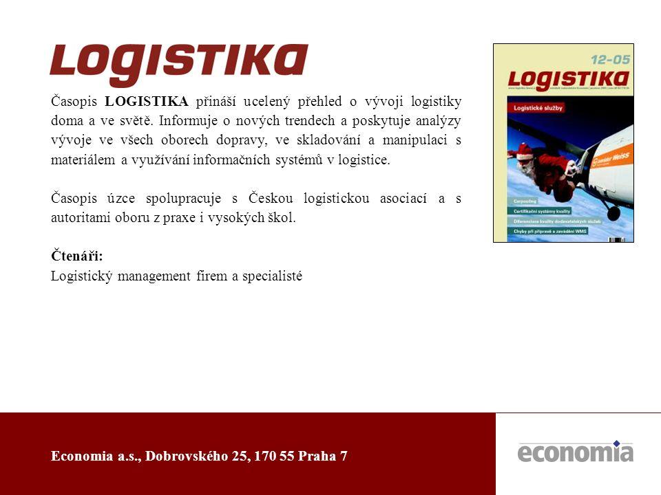 Economia a.s., Dobrovského 25, 170 55 Praha 7 Časopis LOGISTIKA přináší ucelený přehled o vývoji logistiky doma a ve světě.