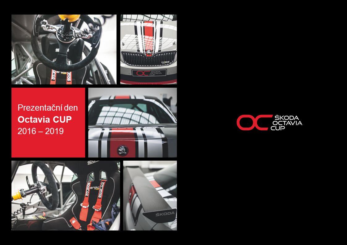 Prezentační den Octavia CUP 2016 – 2019