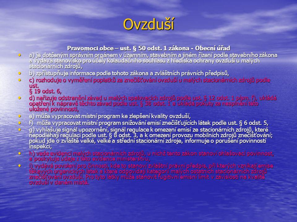 Ovzduší Pravomoci obce – ust. § 50 odst.