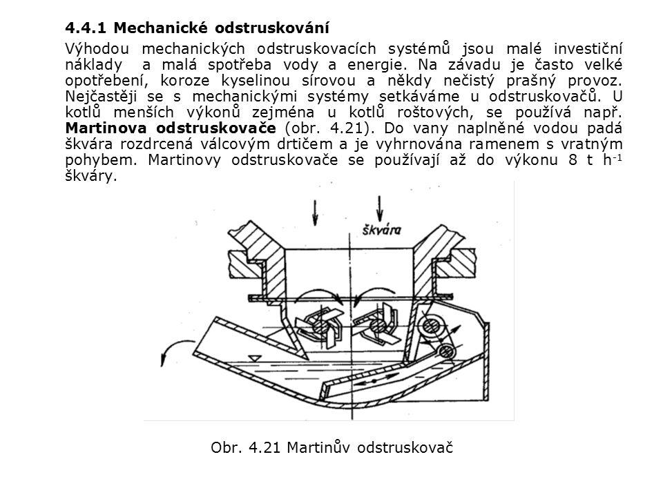 4.4.1 Mechanické odstruskování Výhodou mechanických odstruskovacích systémů jsou malé investiční náklady a malá spotřeba vody a energie.