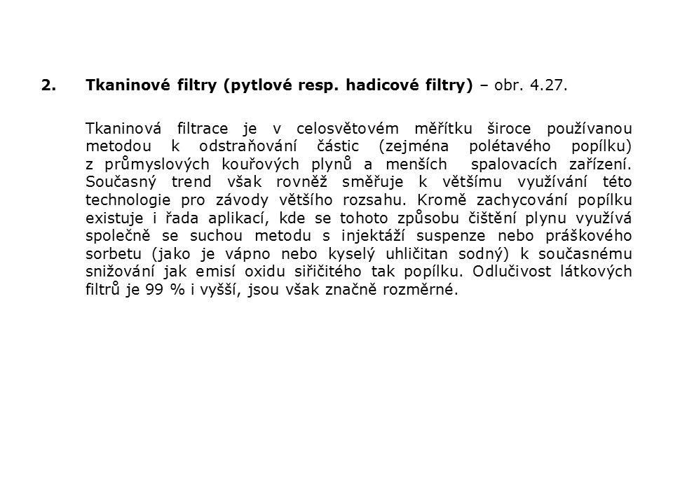 2.Tkaninové filtry (pytlové resp. hadicové filtry) – obr.