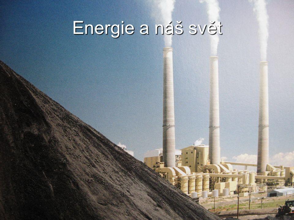 Energie a náš svět