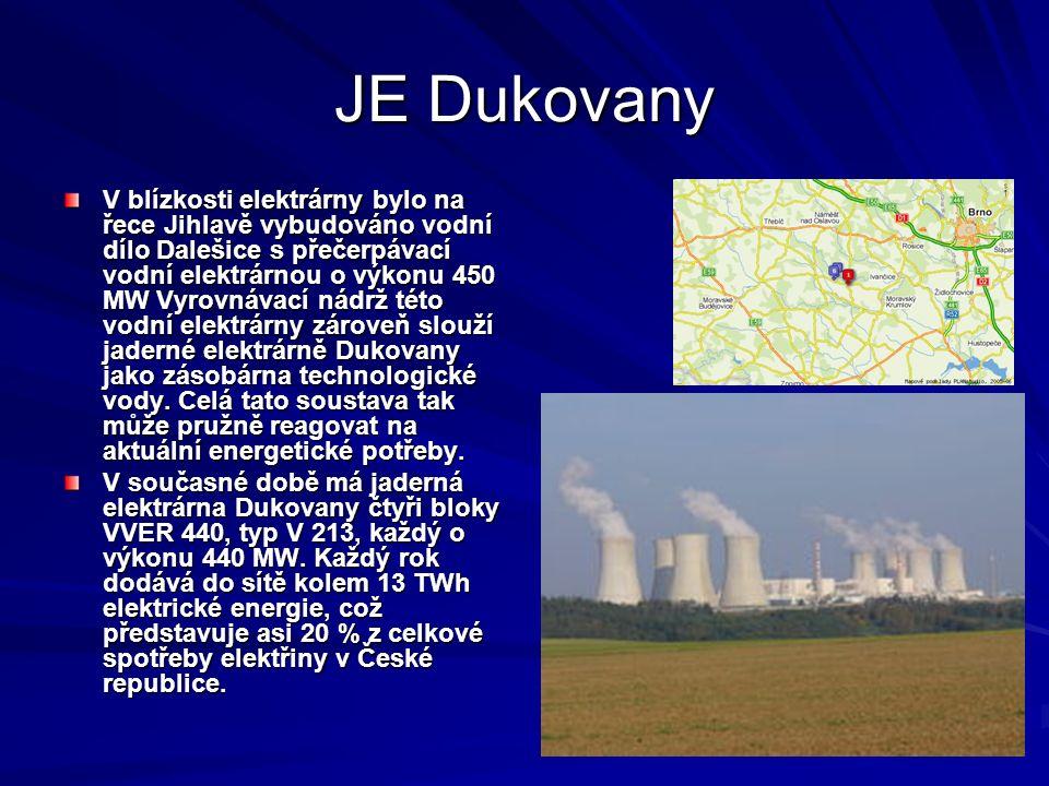 JE Dukovany V blízkosti elektrárny bylo na řece Jihlavě vybudováno vodní dílo Dalešice s přečerpávací vodní elektrárnou o výkonu 450 MW Vyrovnávací ná