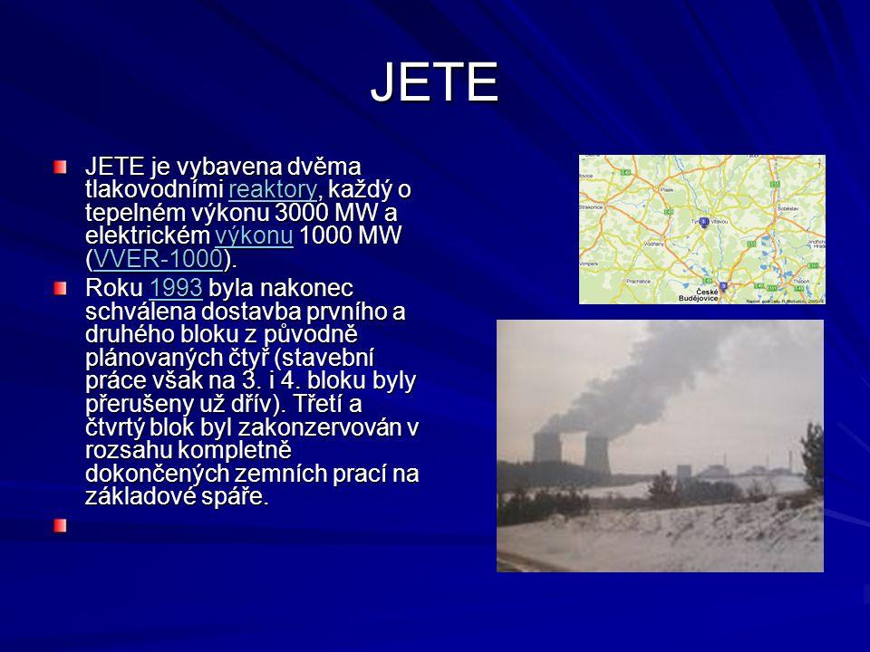 JETE JETE je vybavena dvěma tlakovodními reaktory, každý o tepelném výkonu 3000 MW a elektrickém výkonu 1000 MW (VVER-1000). reaktoryvýkonuVVER-1000re