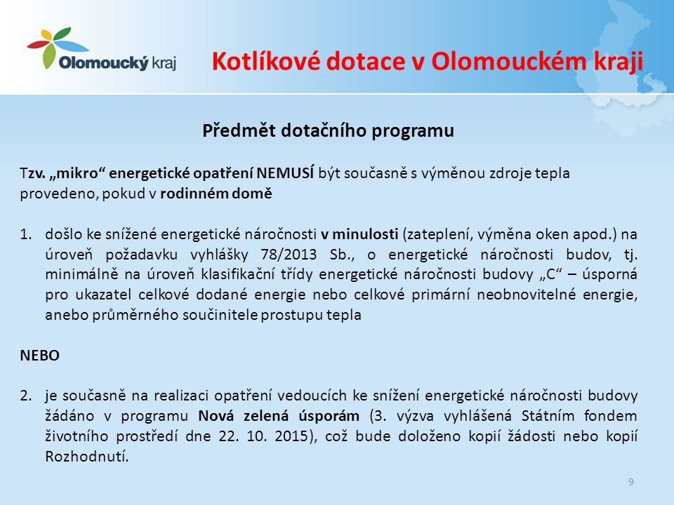 www.kr-olomoucky.cz/kotlikovedotace kotlikovedotace@kr-olomoucky.cz Ing.