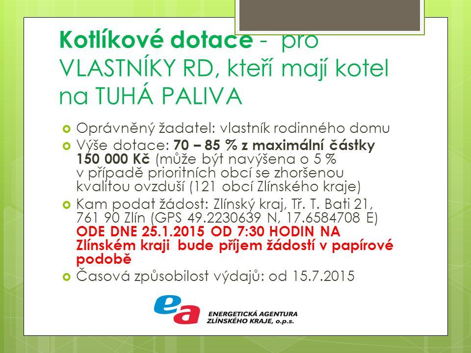 Nová zelená úsporám a Kotlíkové dotace Energetická agentura Zlínského kraje