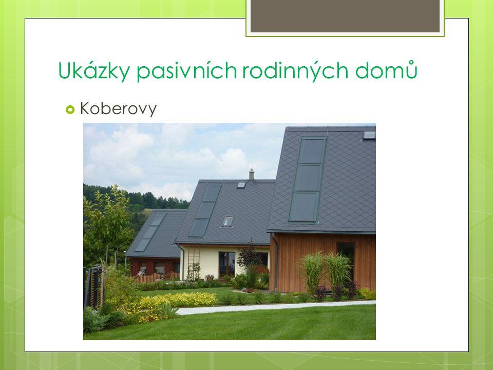 Ukázky pasivních rodinných domů  Koberovy