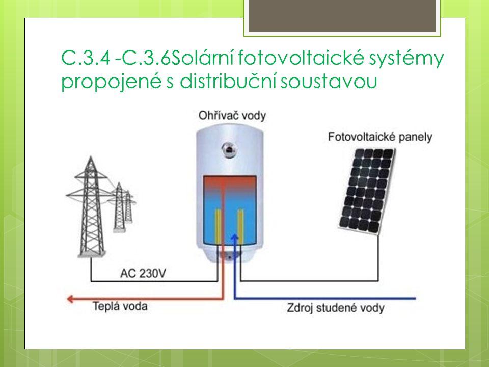 C.3.4 -C.3.6Solární fotovoltaické systémy propojené s distribuční soustavou