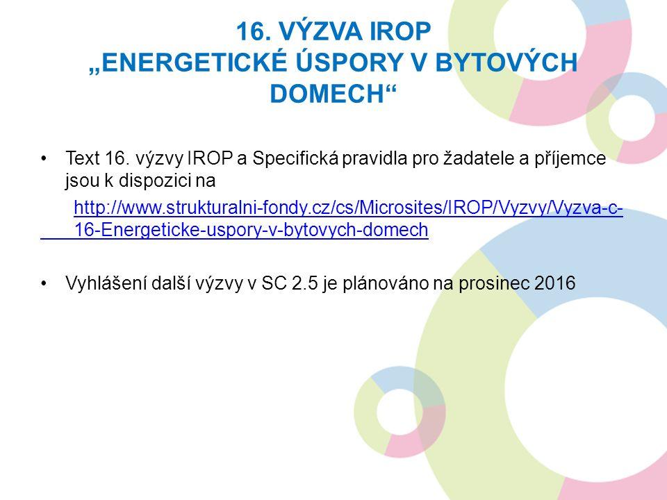 """16. VÝZVA IROP """"ENERGETICKÉ ÚSPORY V BYTOVÝCH DOMECH Text 16."""
