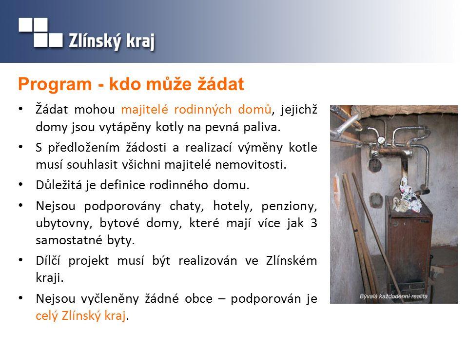 Program - na co je možné žádat 1/2 tepelné čerpadlo kotel na pevná paliva (Ecodesign)  automatické přikládání  ruční přikládání (podmínkou je akumulační nádrž o objemu min.